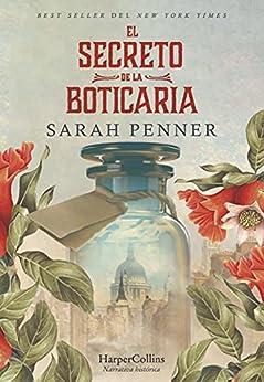 El secreto de la boticaria (HarperCollins) (Spanish Edition) by [Sarah Penner]