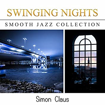 Swinging Nights (Smooth Jazz Collection)