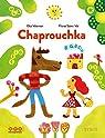 Chaprouchka par Valentin