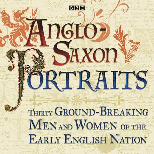 Anglo-Saxon Portraits Audiobook By various cover art