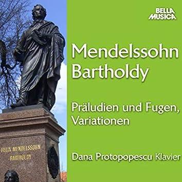 Mendelssohn: Präludien und Fugen, Variationen für Klavier