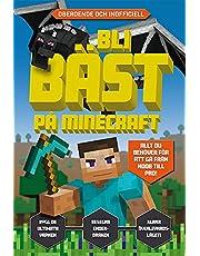 Bli bäst på Minecraft
