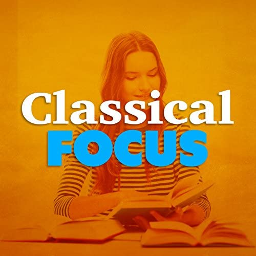 Exam Study Classical Music Chill Out, Exam Study Music Academy & Reading and Study Music