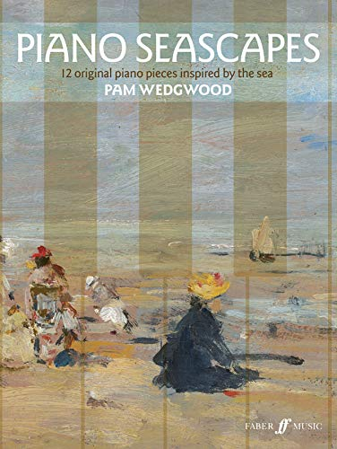 Wedgwood, P: Piano Seascapes (Faber Edition)