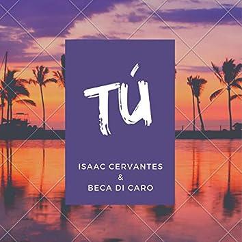 TÚ (feat. Beca Dicaro)