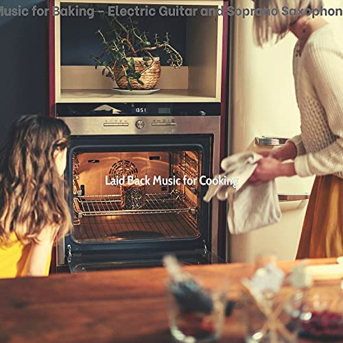 Laid Back Music for Cooking