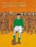 Un maillot pour l'Algérie (Aire Libre) (French Edition)