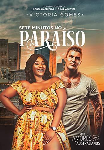 Sete minutos no paraíso (Portuguese Edition)