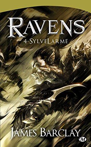 Ravens, Tome 4: SylveLarme
