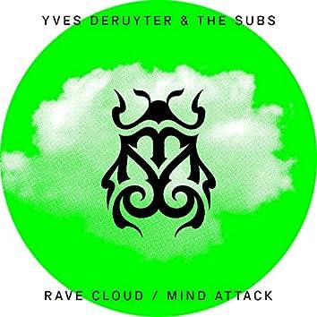 Rave Cloud / Mind Attack
