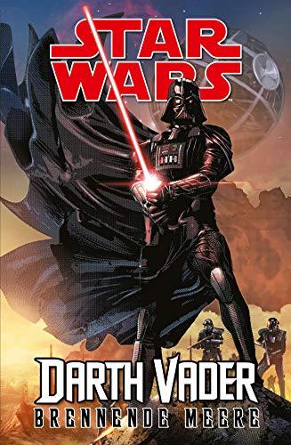 Star Wars: Darth Vader - Brenennde Meere