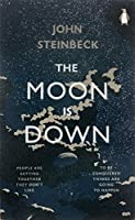 The Moon is Down (Penguin Modern Classics) by JOHN STEINBECK(1905-07-06)