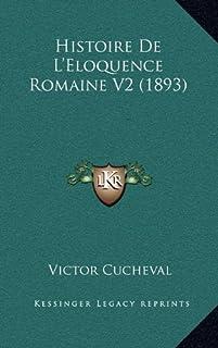 Histoire de L'Eloquence Romaine V2 (1893)