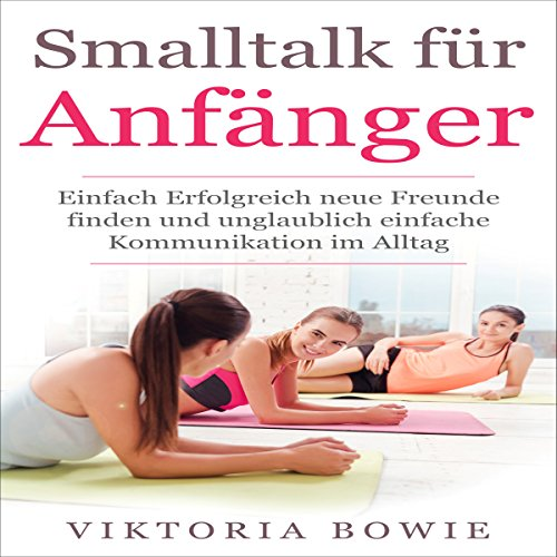 Smalltalk für Anfänger [Small Talk for Beginners] audiobook cover art