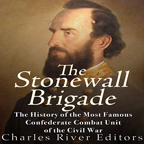 The Stonewall Brigade audiobook cover art
