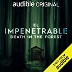 El Impenetrable: Death in the Forest cover art
