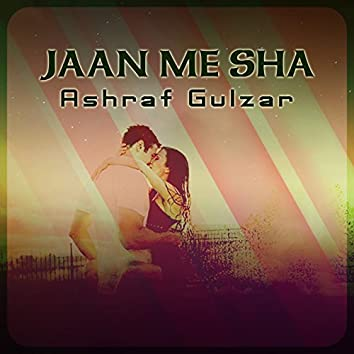 Jaan Me Sha