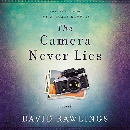 The Camera Never Lies audiobook cover art