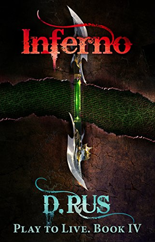Inferno: Play to Live. A LitRPG Series (Book 4) (English Edition)