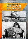 IH870 Ustica. Gli eretici