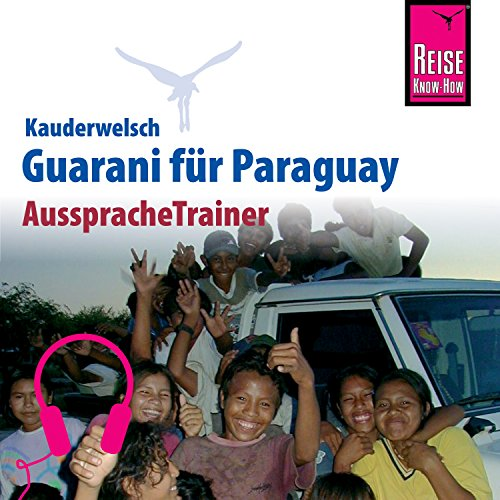 Guarani für Paraguay Titelbild
