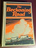 Beckoning Road, THE Book VII