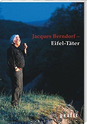 Jacques Berndorf - Eifel-Täter