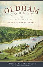 Oldham County:: Life at the River's Edge (American Chronicles)