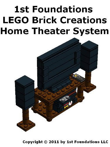 1st Foundations LEGO Brick Creations - Home Theater System (Home Furnishings) (English Edition)