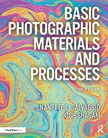 Basic Photographic Materials and Processes, 4th Edition from Focal Press and Routledge