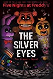 The Silver Eyes (Five Nights at Freddy s Graphic Novel)