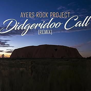 Didgeridoo Call (Remix)