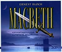 Bloch - Macbeth (2008-04-08)