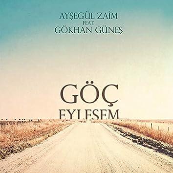 Göç Eylesem (feat. Gökhan Güneş)