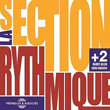 La Section Rythmique +2 (feat. Harry Allen, Luigi Grasso)