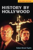 History by Hollywood, Second Edition