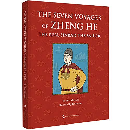 The Seven Voyages of Zheng He: The Real Sinbad The Sailor