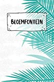 Bloemfontein: Ruled Travel Diary Notebook or Journey Journal - Lined Trip Pocketbook for Men and Women with Lines