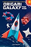Origami Galaxy for Kids Ebook: An Origami Journey through the Solar System and Beyond! [Instruction Book with Printable Sheets of Origami Paper and Online Video Tutorials] (English Edition)