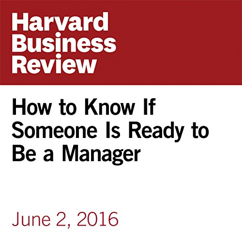 How to Know If Someone Is Ready to Be a Manager copertina