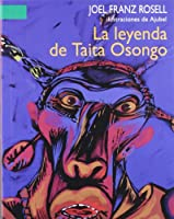La Leyenda De Taita Oso/ the Legend of Taita Bear (A La Orilla Del Viento)