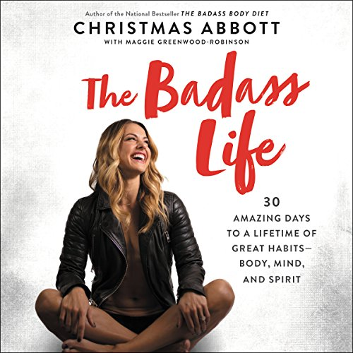 The Badass Life     30 Amazing Days to a Lifetime of Great Habits - Body, Mind, and Spirit              De :                                                                                                                                 Christmas Abbott                               Lu par :                                                                                                                                 Christmas Abbott,                                                                                        Kate Rudd                      Durée : 5 h et 55 min     Pas de notations     Global 0,0
