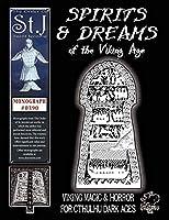 Spirits & Dreams of the Viking Age