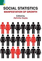 Social Statistics: Manifestation of Growth