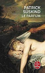 """LA DIFFERENCE QUI TUE """"Le Parfum"""" de Patrick Süskind"""