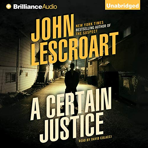 A Certain Justice Audiobook By John Lescroart cover art