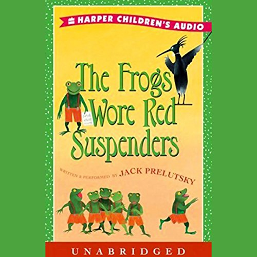 The Frogs Wore Red Suspenders audiobook cover art