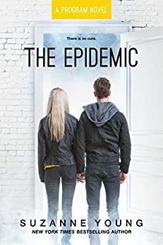 The Epidemic (Program Book 4) by [Suzanne Young]