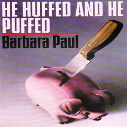 He Huffed and He Puffed audiobook cover art