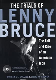 The Trials of Lenny Bruce: The Fall and Rise of An American Icon